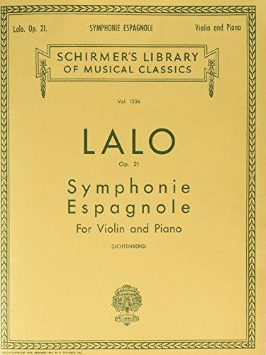 9781458426505: Symphonie Espagnole, Op. 21: Violin and Piano (Schirmer Library of Classics)
