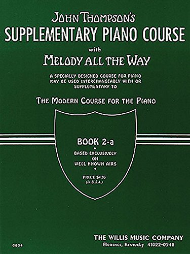 SUPPLEMENTARY PIANO COURSE WITH MELODY ALL THE