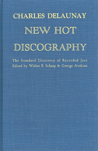 New Hot Discography - The Standard Dictionary: Delaunay, Charles