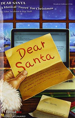 9781458434685: Dear Santa: A Musical