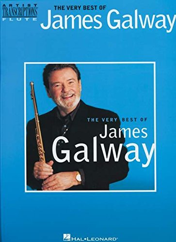 9781458440747: THE VERY BEST OF JAMES GALWAY (Artist Transcriptions: Flute)