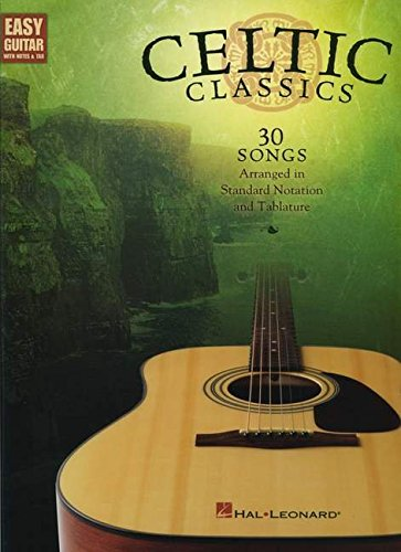 Celtic Classics - Easy Guitar (With Tab) (Easy Guitar with Notes & Tab): Hal Leonard Corp.