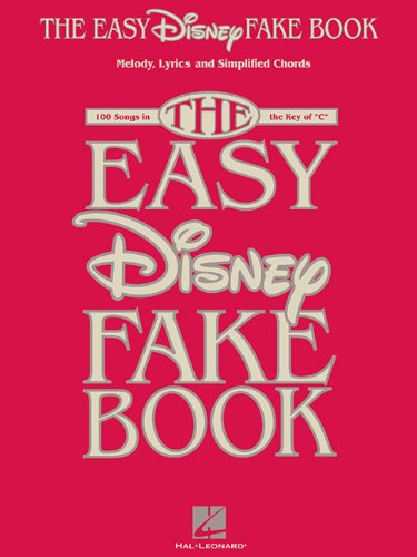9781458445148: The Easy Disney Fake Book - 100 Songs In The Key Of C