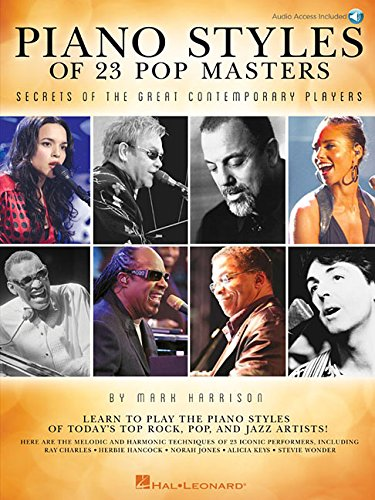 Piano Styles of 23 Pop Masters: Secrets of the Great Contemporary Players (Book/CD): Mark Harrison