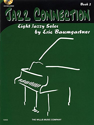 9781458456762: Jazz Connection, Book 2 - Book/CD: Eight Performance Pieces for the Later Elementary Level
