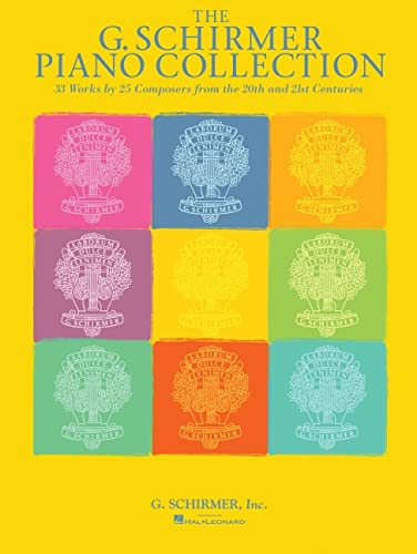 The G. Schirmer Piano Collection - 33 Works by 25 Composers from the 20th and 21st Centuries
