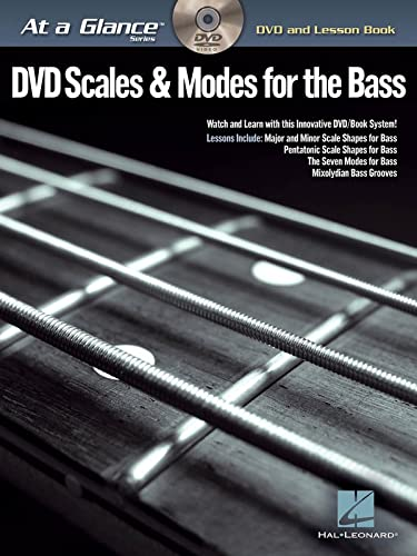 Scales & Modes For The Bass - At A Glance (DVD and Lesson Book): Hal Leonard Corp.