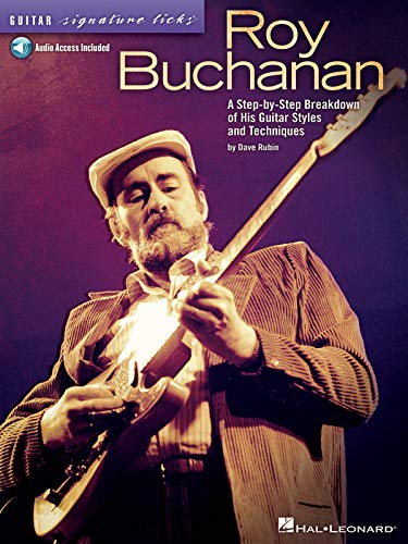 9781458497352: Roy Buchanan - Guitar Signature Licks: A Step-By-Step Breakdown of His Guitar Styles and Techniques