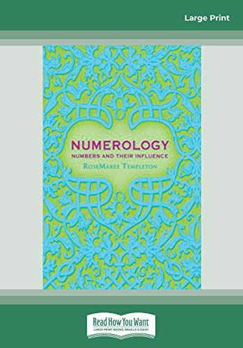 Numerology: Numbers and Their Influence: RoseMaree Templeton