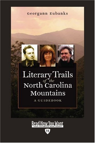 9781458715821: Literary Trails of the North Carolina Mountains (EasyRead Edition): A Guidebook