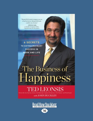 9781458716163: The Business of Happiness: 6 Secrets to Extraordinary Success in Work and Life