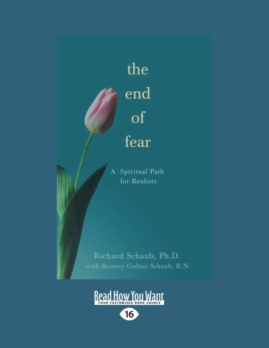 9781458716170: The End of Fear: A Spiritual Path for Realists