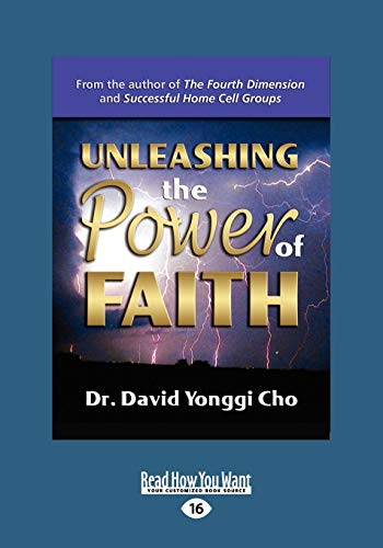 9781458716378: Unleashing the Power of Faith