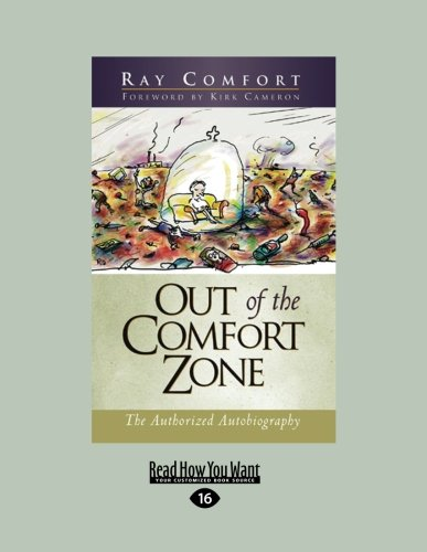Out of the Comfort Zone: The Authorized Autobiography (1458716538) by Comfort, Ray