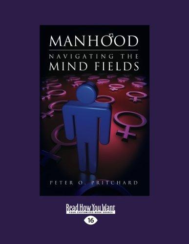 9781458716699: Manhood: Navigating the Mind Fields