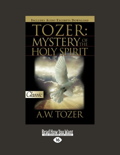 9781458717184: Tozer: The Mystery of the Holy Spirit