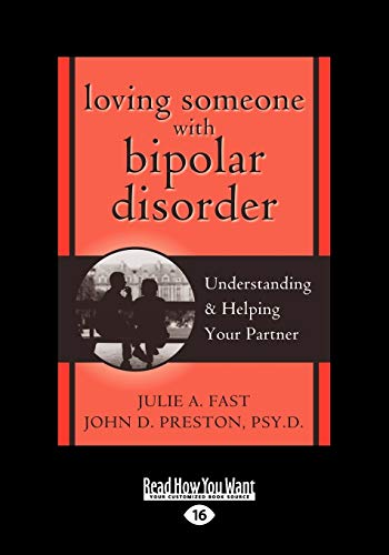 9781458717337: Loving Someone with Bipolar Disorder: Understanding & Helping Your Partner