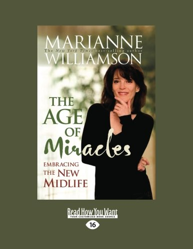 9781458717559: The Age of Miracles: Embracing the New Midlife (Easyread Large Edition)