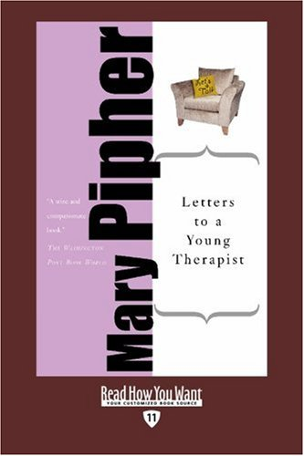 9781458717580: Letters to a Young Therapist (EasyRead Edition): Stories of Hope and Healing