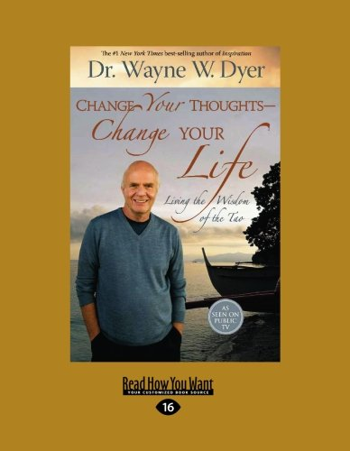 9781458717634: Change Your Thoughts - Change Your Life (EasyRead Large Edition)