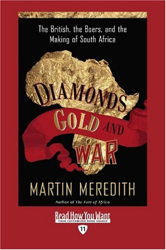 9781458717733: Diamonds, Gold, and War (Volume 1 of 2) (EasyRead Edition): The British, the Boers, and the Making of South Africa