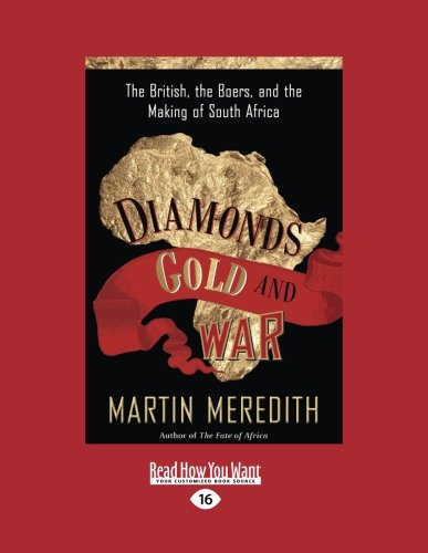 9781458718983: Diamonds, Gold, and War (Volume 2 of 2): The British, the Boers, and the Making of South Africa