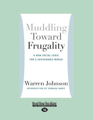 9781458720382: Muddling Toward Frugality