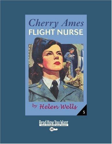 9781458720597: Cherry Ames, Flight Nurse (EasyRead Super Large 20pt Edition)