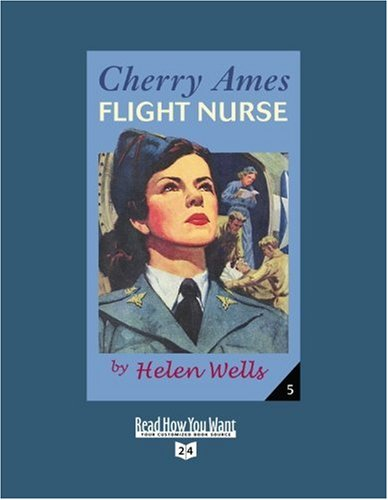 9781458720603: Cherry Ames, Flight Nurse (EasyRead Super Large 24pt Edition)