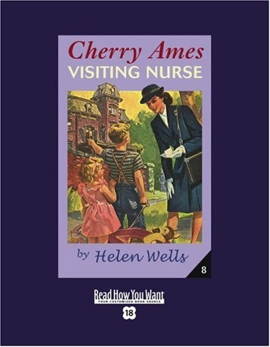 Cherry Ames, Visiting Nurse (EasyRead Super Large 18pt Edition) (1458720713) by Helen Wells