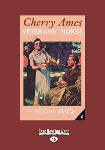 9781458720771: Cherry Ames, Veterans' Nurse (Easyread Large Edition)