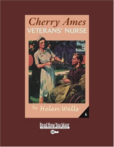 Cherry Ames, Veterans' Nurse (EasyRead Super Large 20pt Edition) (1458720799) by Helen Wells
