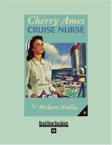 9781458720832: Cherry Ames, Cruise Nurse (EasyRead Super Large 18pt Edition)