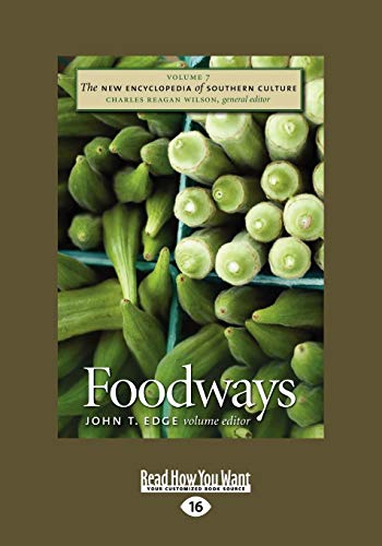 9781458721778: The New Encyclopedia of Southern Culture: Volume 7: Foodways