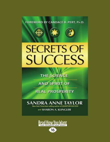 9781458721891: Secrets of Success: The Science and Spirit of Real Prosperity