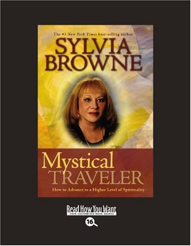 9781458724281: Mystical Traveler (EasyRead Large Bold Edition): How to Advance to a Higher Level of Spirituality