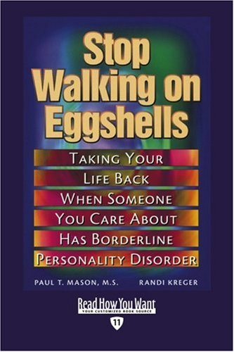 9781458724366: Stop Walking on Eggshells (EasyRead Edition): Taking Your Life Back When Someone You Care About Has Borderline Personality Disorder