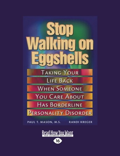 9781458724397: Stop Walking on Eggshells: Taking Your Life Back When Someone You Care About Has Borderline Personality Disorder