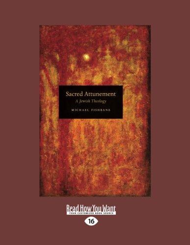 9781458724564: Sacred Attunement: A Jewish Theology