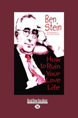 9781458724915: How to Ruin Your Love Life (Large Print 16pt)