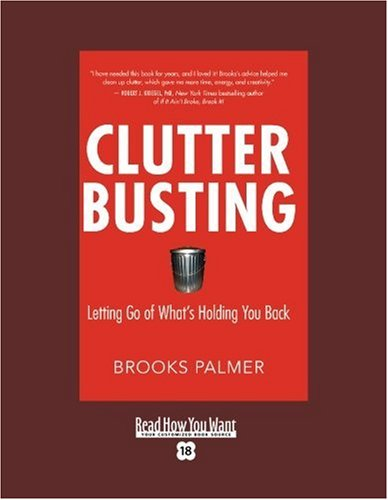9781458725172: Clutter Busting (EasyRead Super Large 18pt Edition): Letting Go of Whats Holding You Back