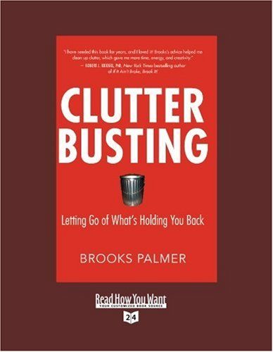 9781458725202: Clutter Busting (EasyRead Super Large 24pt Edition): Letting Go of Whats Holding You Back