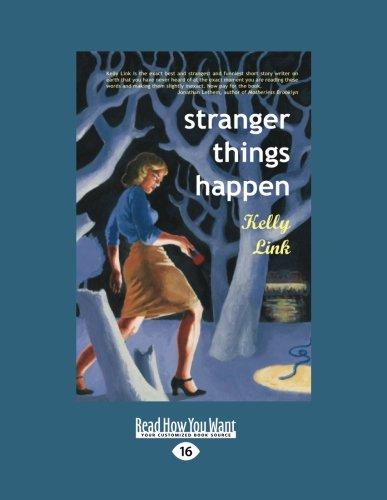 9781458725271: Stranger Things Happen (Large Print 16pt)