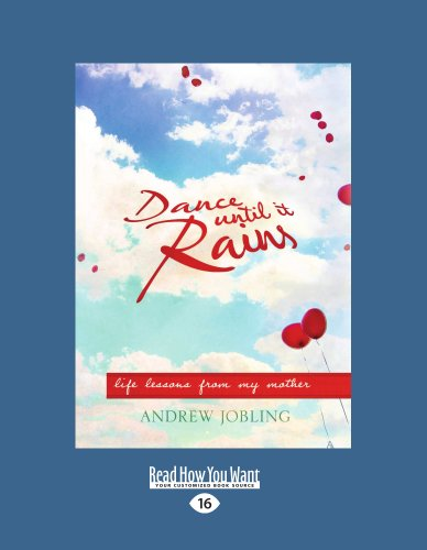 9781458725417: Dance Until It Rains: Life Lessons From My Mother