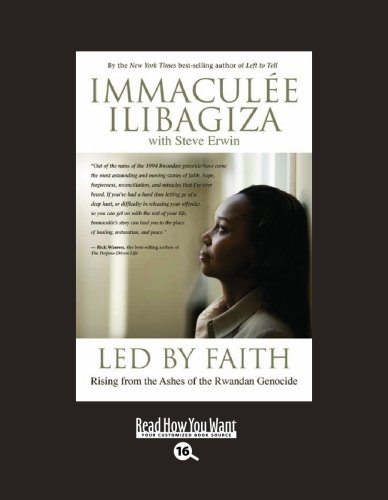 9781458725899: Led by Faith (EasyRead Large Bold Edition): Rising from the Ashes of the Rwandan Genocide