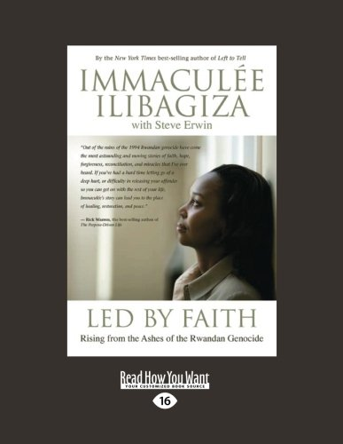 9781458725905: Led by Faith: Rising from the Ashes of the Rwandan Genocide