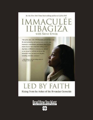 9781458725912: Led by Faith (EasyRead Super Large 18pt Edition): Rising from the Ashes of the Rwandan Genocide
