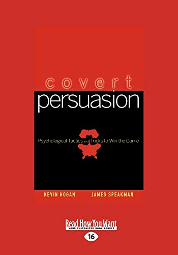 9781458726643: Covert Persuasion: Psychological Tactics and Tricks to Win the Game