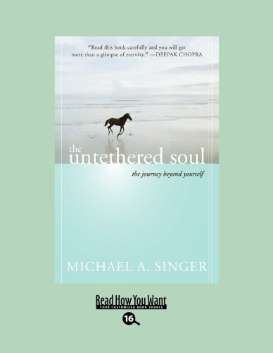 9781458727343: The Untethered Soul (EasyRead Large Bold Edition): The Journey beyond Yourself