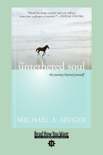 9781458727367: The Untethered Soul (EasyRead Comfort Edition): The Journey beyond Yourself